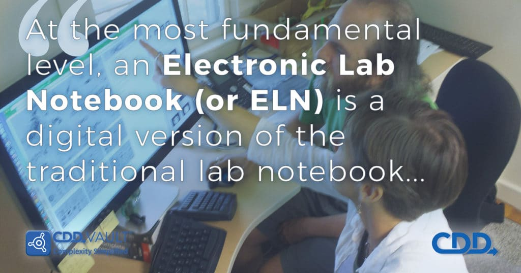 What is an ELN and why do you need one? Collaborative Drug Discovery ELN