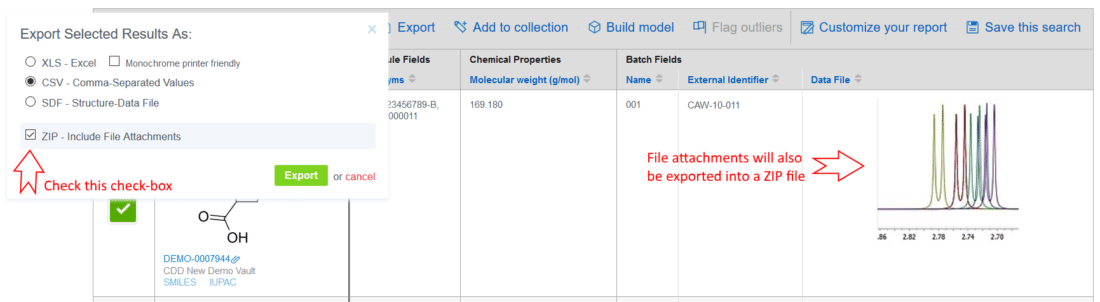 "Easily export files attached to Batch fields and Protocol readouts from the search results table header with a click of the ""Export"" button. Your zip file will contain the XLS, CSV, or SDF file, plus all file attachments."