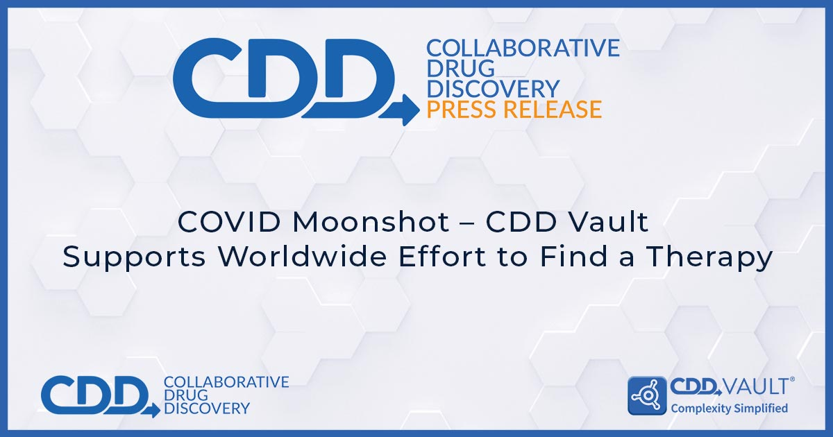 COVID Moonshot – CDD Vault Supports Worldwide Effort to Find a Therapy