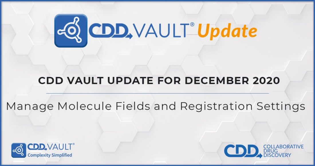 Manage Molecule Fields and Registration Settings; Improvements to Run and Protocol Modified Dates
